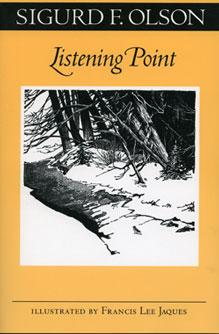 Listening Point by Sigurd Olson