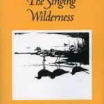 The Singing Wilderness by Sigurd Olson