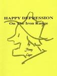 Happy Depression on the Iron Range