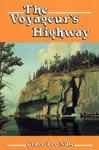 The Voyageur's Highway